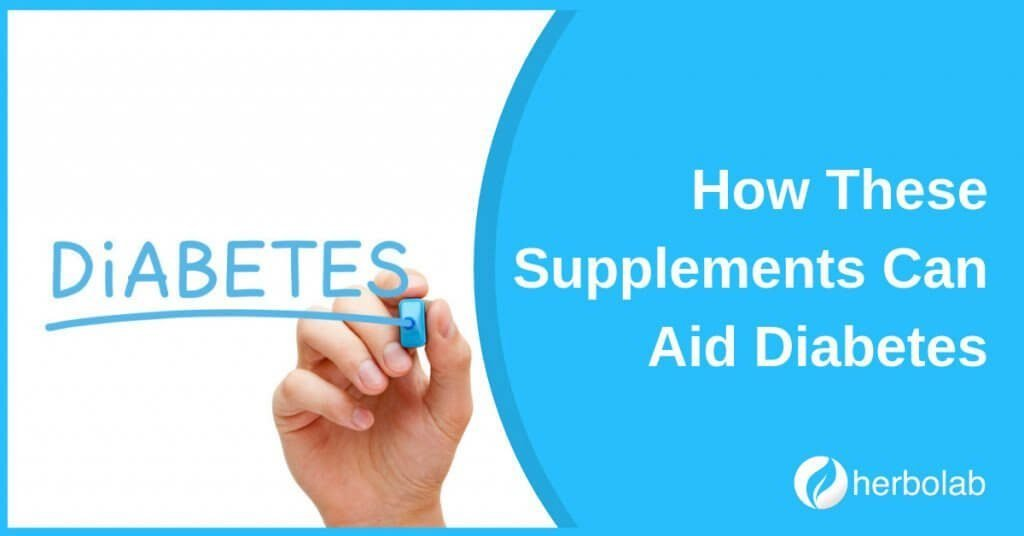 How These Supplements Can Aid Diabetes